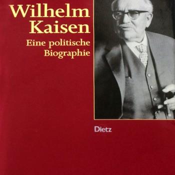 wilhelm-kaisen-eine-politische-biographie